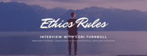 Ethics Rules: Confusion and taking responsibility with Lori Turnbull