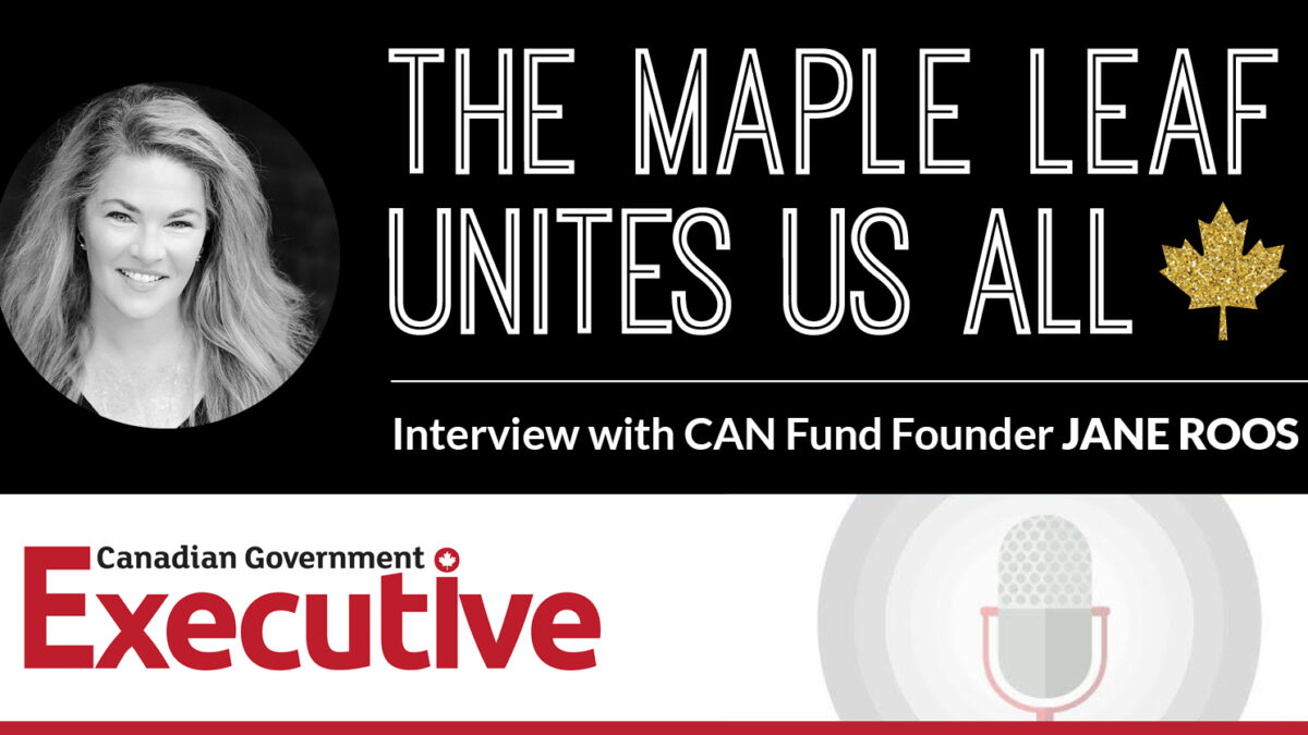 The Maple Leaf Unites Us All, An Interview with CAN Fund Founder Jane Roos
